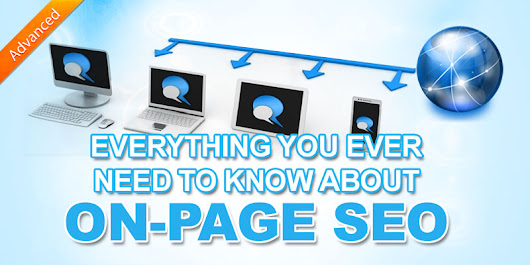 The Ultimate Guide To On Page SEO - Advanced