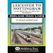 Middleton Press | Leicester to Nottingham