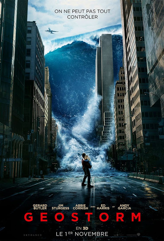 Geostorm - la critique du film
