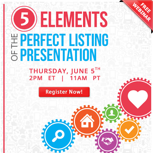 The 5 Elements of the Perfect Listing Presentation [WEBINAR] | Keeping Current Matters