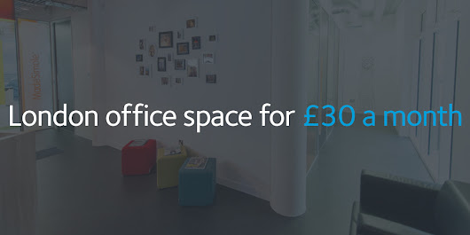 Don't miss out! Join our London coworking space for £30 a month