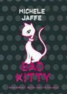 Bad Kitty (Bad Kitty, #1)