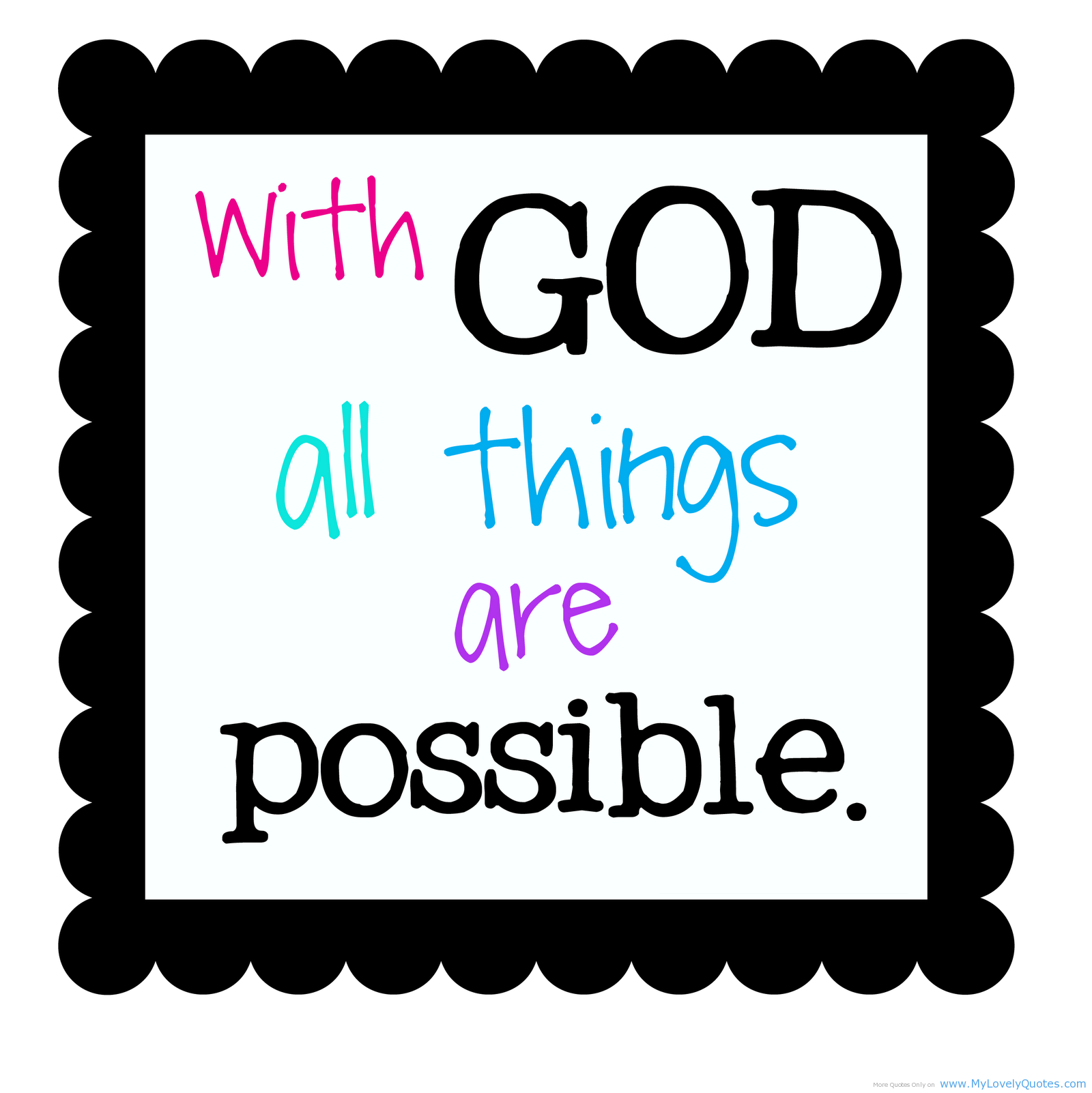 With God All Things Are Possible Thank You Quote