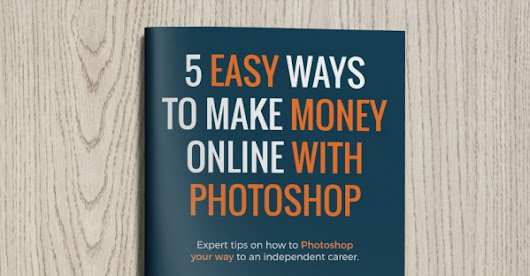 5 easy ways to make money online with Photoshop