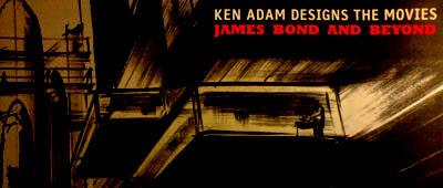 Ken Adam Designs The Movies