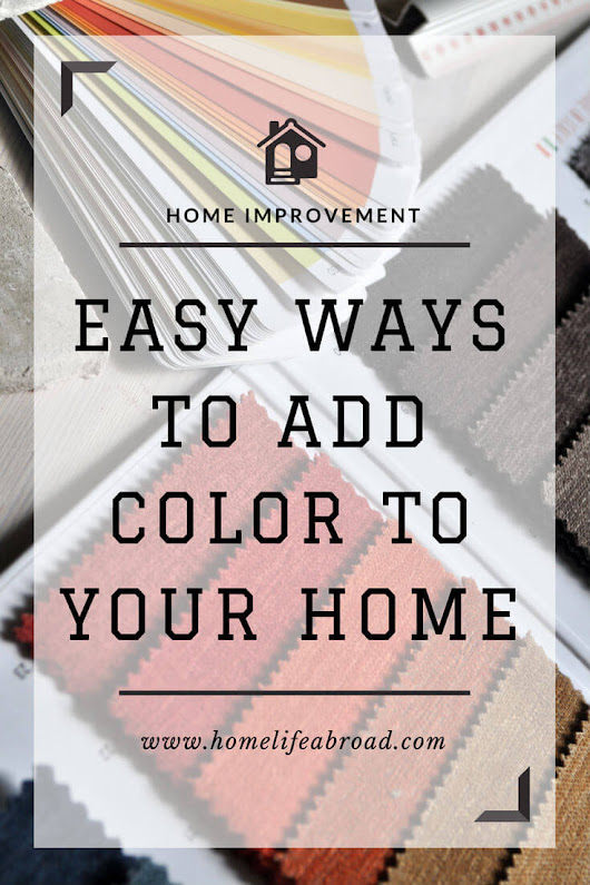 5 Easy Ways to Add Color to Your Home