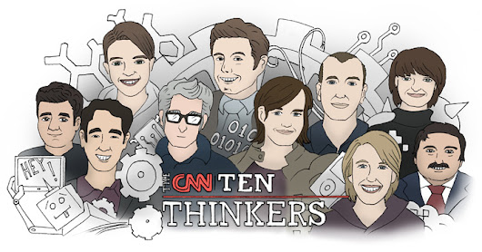 The CNN 10: Thinkers