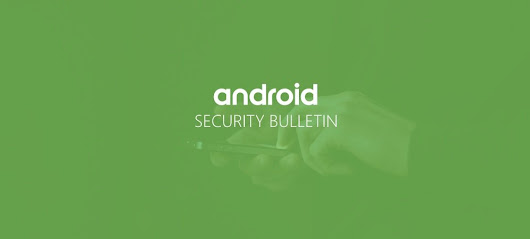November Android Security Update Fixes Critical Bugs, Drops Media Library