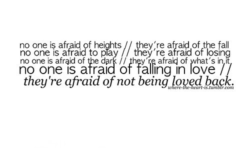 Quotes About Afraid Of Love 152 Quotes