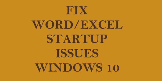 Fix Word Has Run Into an Error That is Preventing It From Working Correctly in Windows 10 - Trouble Fixers