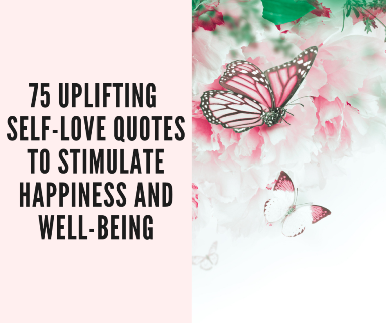 75 Uplifting Self Love Quotes To Stimulate Happiness And Well Being The Pinkest Cloud