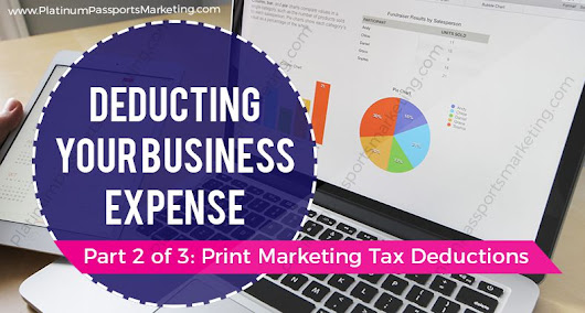 Deducting Your Business Expenses: Print Marketing Tax Deductions - Marketing, Media, & Advertising - PPM