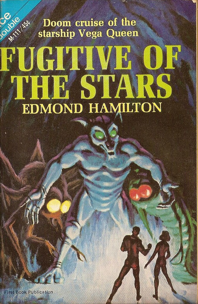 Jack Gaughan Cover Art - Edmond Hamilton - Fugitive Of The Stars, 1965