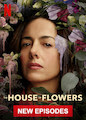 House of Flowers, The - Season 2