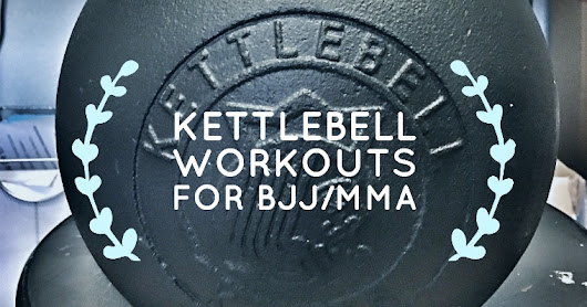 Kettlebell Training for Mixed Martial Arts & Brazilian Jiu Jitsu - Workouts For Everyone Part 2 - Kettlebell Kings