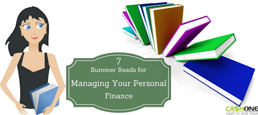 7 Summer Reads for Managing Your Personal Finance