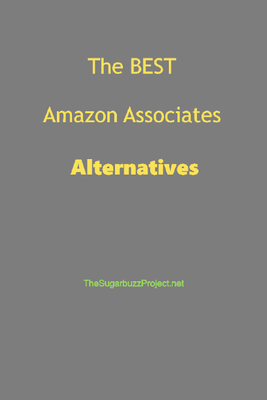 Top 7 Viable Alternatives to Amazon Associates