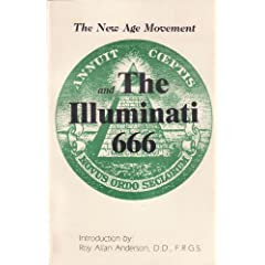 New Age Movement and the Illuminati 666, The