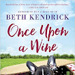 Early #Review / #Giveaway - Once Upon a Wine by Beth Kendrick - Escape With Dollycas Into A Good Book