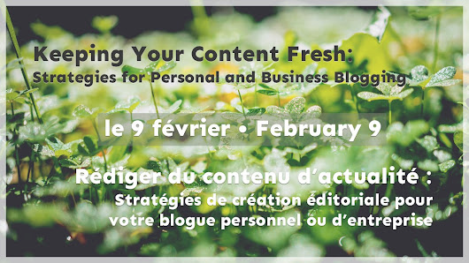 February 9: Keeping Your Content Fresh: Strategies for Personal and Business Blogging | Communauté WordPress Montréal / Montreal  WordPress Community