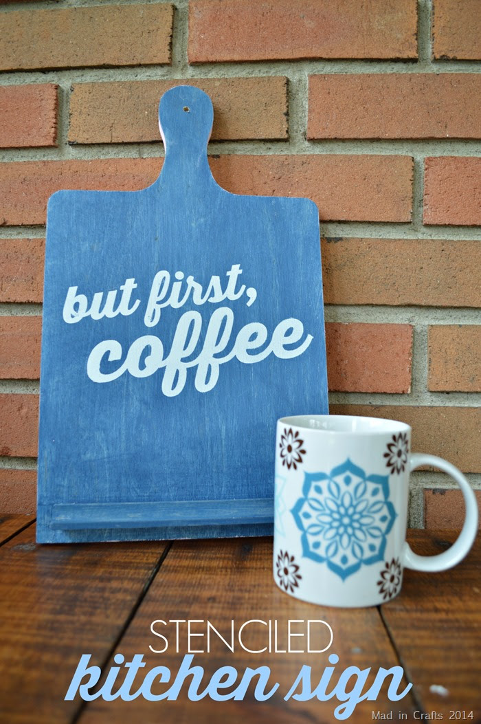 """STENCILED """"BUT FIRST, COFFEE"""" SIGN - Mad in Crafts"""