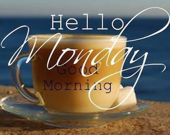 Hello Monday Good Morning Coffee Quote Pictures Photos And Images