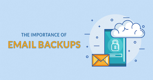 The Importance of Email Backups