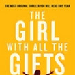 Lylas Reader: The Girl With All The Gifts by M.R. Carey