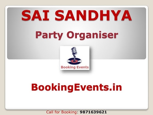 Sai Sandhya Party Organisers in Delhi, Noida, Gurgaon and Ghaziabad