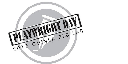 PLAYWRIGHT DAY WITH THE GUINEA PIG LAB