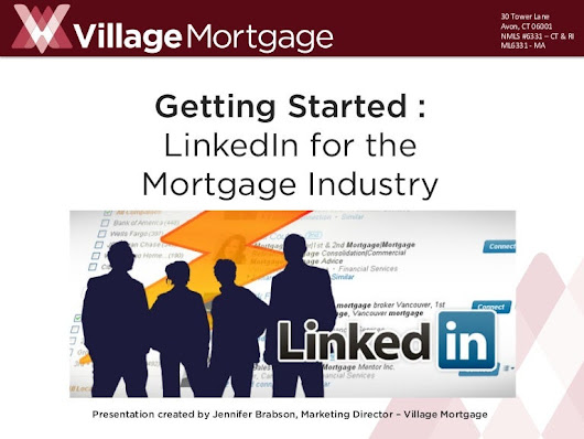 Getting Started: LinkedIn For the Mortgage Industry