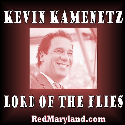 Kevin Kamenetz: Lord of the Flies » Red Maryland