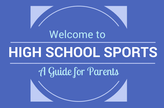 High School Sports Guide for Parents