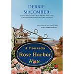 Livro - A Pousada Rose Harbor: A Busca Por Um Novo Começo Pode Levar A Grandes Revelações ...