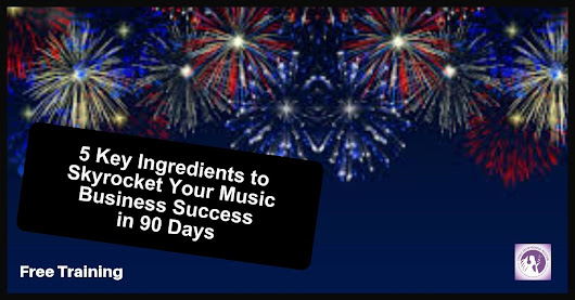 5 Key Ingredients to Skyrocket your Music Business
