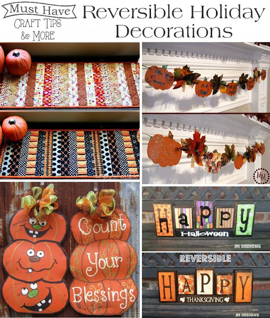 Must Have Craft Tips - Reversible Holiday Decorations -