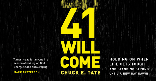 41 Will Come by Chuck E. Tate - a Review - Down But Never Out