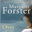 Grief Can Be Divisive: 'Over' a novel by Margaret Forster