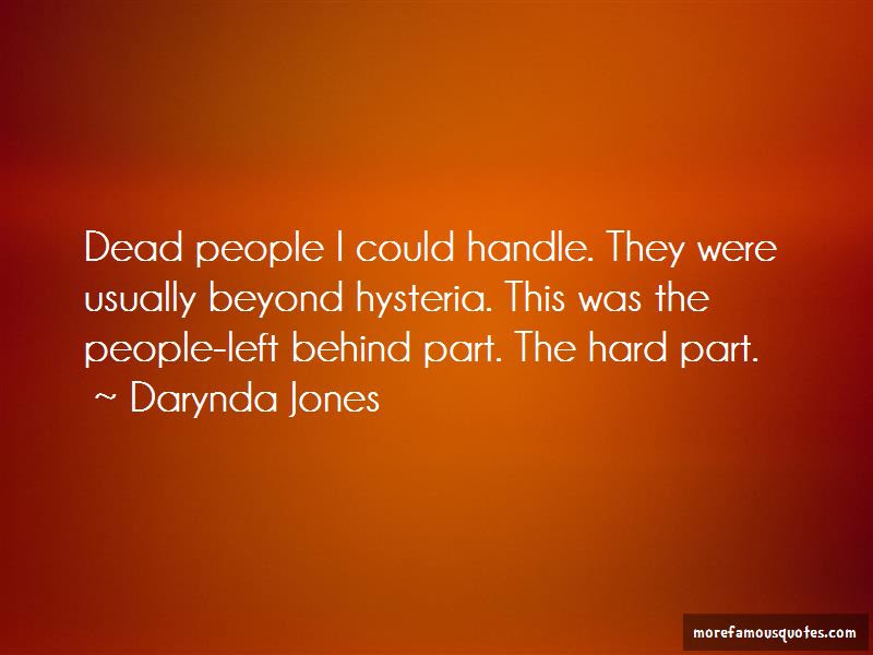 Left Behind Quotes Top 883 Quotes About Left Behind From Famous Authors