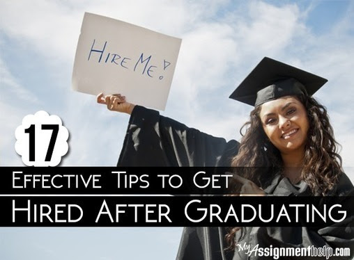 17 Effective Tips to Get Hired After Graduating...