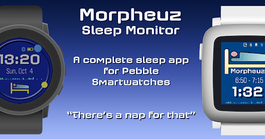 Pebble, the Future and Morpheuz