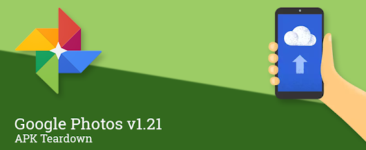 Google Photos v1.21 Prepares To Give Free Unlimited Original Quality Backup To Nexus Devices, Sorting Options For Albums, And Add Exposure And Contrast Controls [APK Teardown]