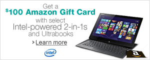 Get a $100 Amazon Gift Card with Select Intel-Powered 2-in-1s and Ultrabooks
