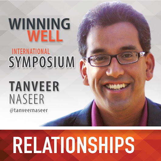 The Importance of Relationship-Building in Today's Leadership (Tanveer Naseer)