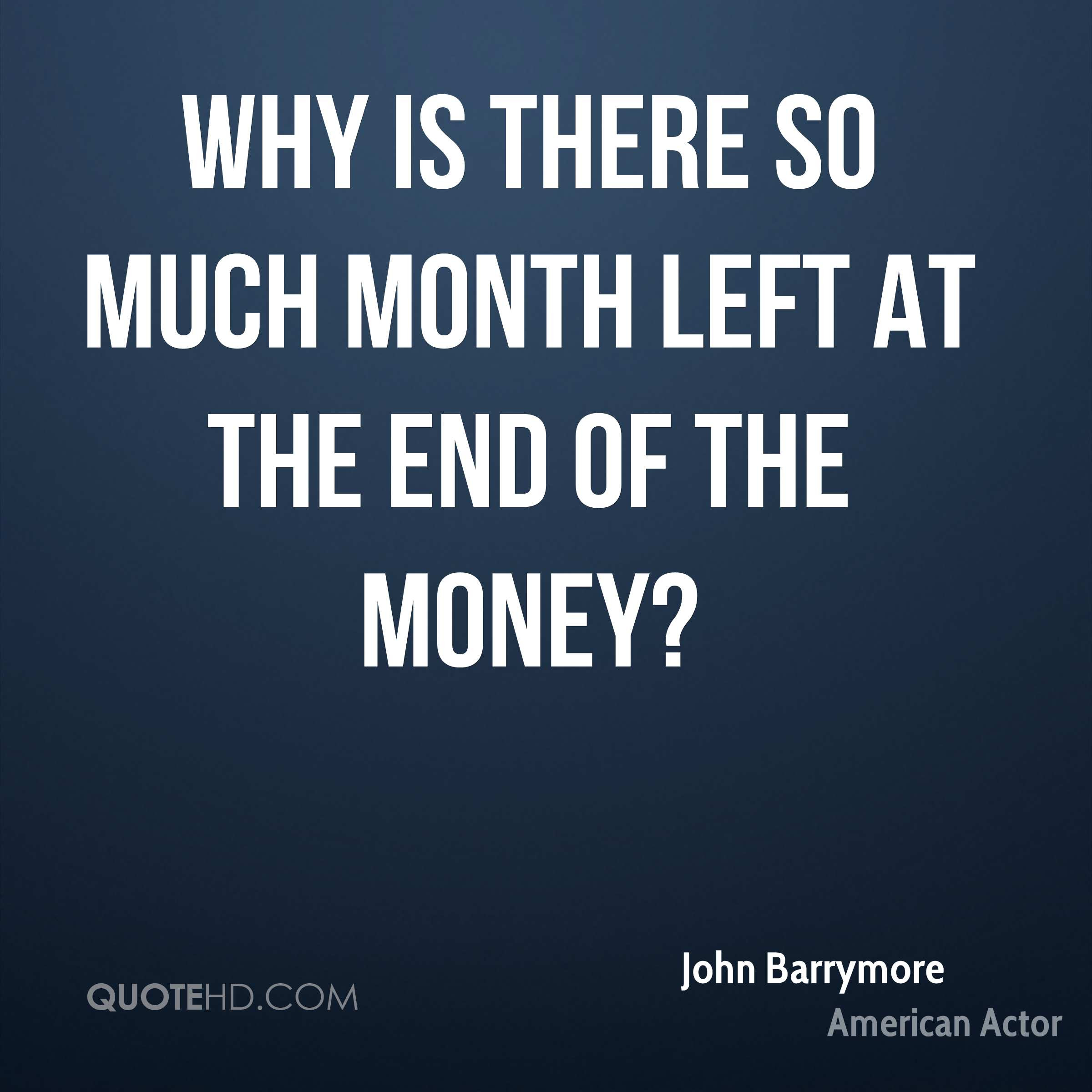 John Barrymore Money Quotes Quotehd