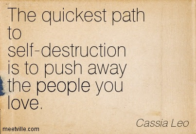 Quotes About Pushing Away 62 Quotes