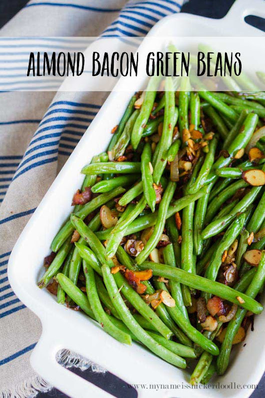 Almond Bacon Green Beans | Mandy's Recipe Box
