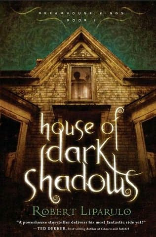 book cover of  House of Dark Shadows   (Dreamhouse Kings, book 1) by Robert Liparulo