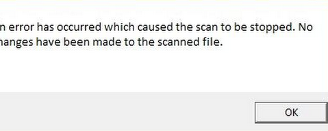 Fixed: An Error has Occurred which Caused the Scan to be Stopped