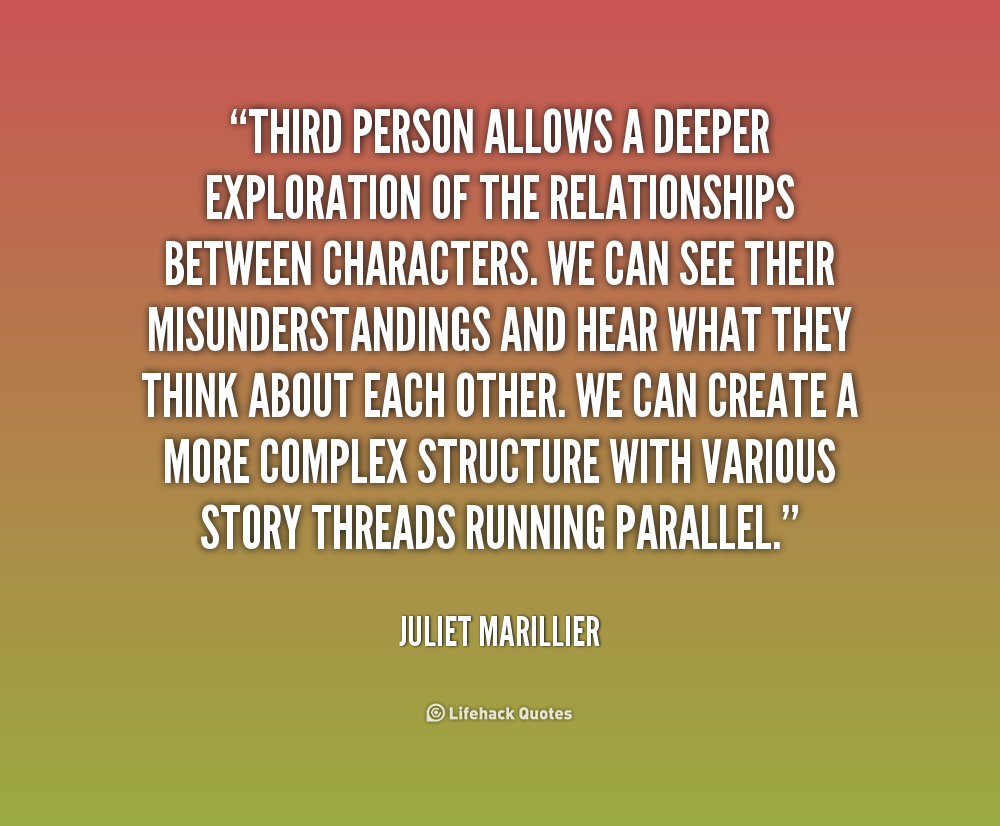 Quotes About Third Person 66 Quotes